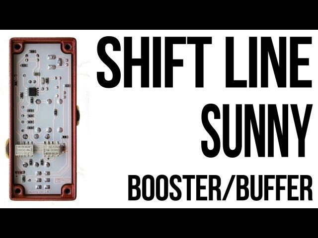 Shift Line Sunny [Booster/Buffer]