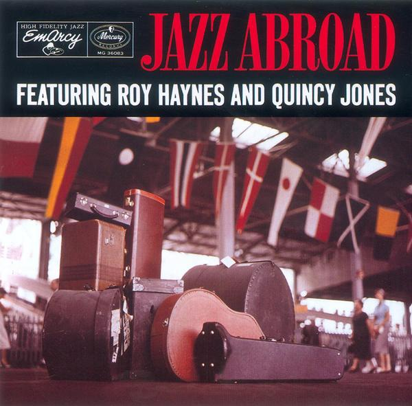 roy haynes quincy jones - jazz abroad