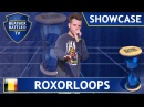 Roxorloops from Belgium - Showcase - Beatbox Battle TV