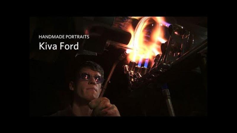 Handmade Portraits: Kiva Ford, Glassblower