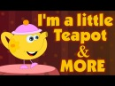 I'm a Little Teapot Nursery Rhymes Collection Cartoon Animation Nursery Rhymes Songs for Children