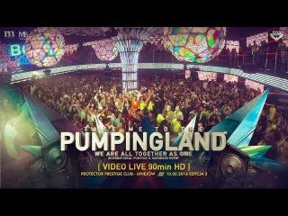 Pumpingland Video Live - Protector 3 [Sonic Mine, Rob Cain, Clubbasse]