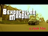 Bekorchilar makoni | Bekorchi (ozbek film)