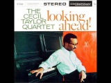 Cecil Taylor - Luyah! The Glorious Step