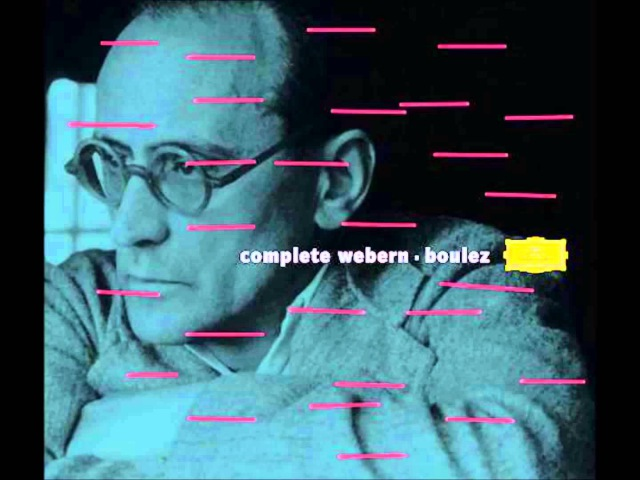Anton Webern Kantate I Op 29