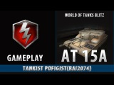 Wot blitz AT 15A replay Tier 7 British Premium tank gameplay video (Copperfield)