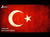 I Love You - Omar Faruk Tekbilek