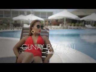 Gunay Ibrahimli - Delisiyem Gecenin Official Clip