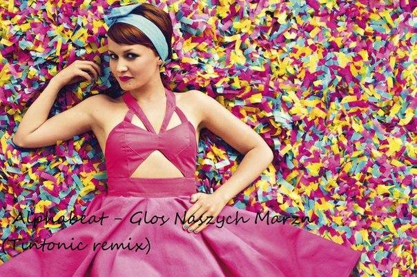 Alphabeat - Glos Naszych Marzn(Tintonic remix)