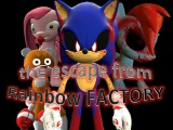 Sonic.exe and the escape from the Rainbow Factory (720HD60fps)