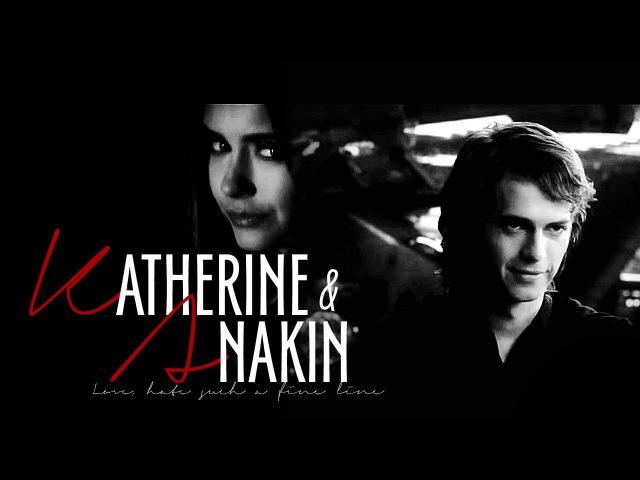 Katherine Pierce and Anakin Skywalker | Love, hate such a fine line