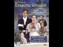 Чайковский - Евгений Онегин / Tchaikovsky - Eugene Onegin (1983)