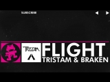 [Drumstep] - Tristam Braken - Flight [Monstercat Release]