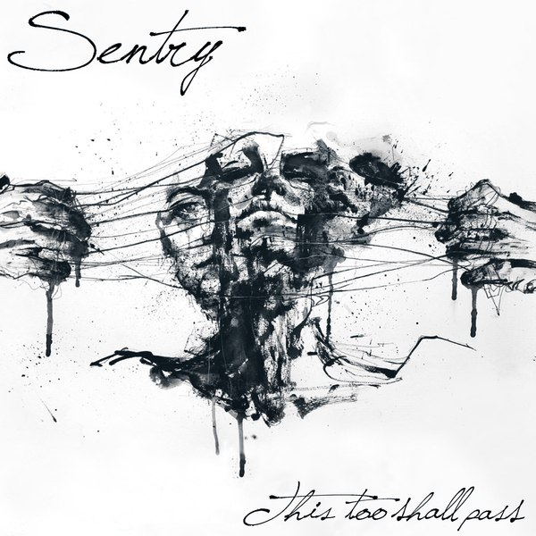 Sentry - This Too Shall Pass [EP] (2015)
