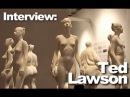 The Great Nude: Interview with Ted Lawson