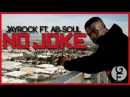 Jay Rock Ft. Ab-Soul NO JOKE