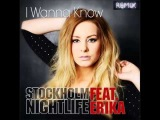 Stockholm Nightlife Feat Erika - I Wanna Know (Cliff Wedge Remix)