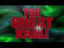 |WVF| The Great Khali Titantron