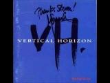 Vertical Horizon - Heart in Hand