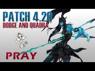 HUYA Pray - Dodge and Quadra with Kalista