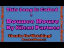 Bounce House - Silent Partner