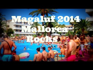 Magaluf 2014 Mallorca Rocks