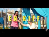 Dj Sem - En kiff feat. Kayline Clip Officiel