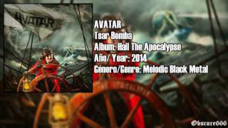 Avatar - Tsar Bomba (Sub. Español)