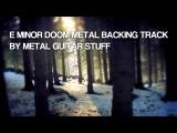 E Minor Dark Doom Funeral Metal Guitar Backing Track