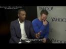 Интервью Криса и Энтони Маки для «Yahoo!» #2 (Rus Sub)