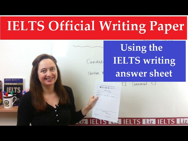 IELTS Writing Using the Official Answer Sheet