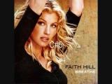 Faith Hill's vocal range Breathe