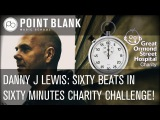 Danny J Lewis Sixty Beats In Sixty Minutes Challenge