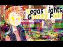Vegas Lights [Gravity Falls]