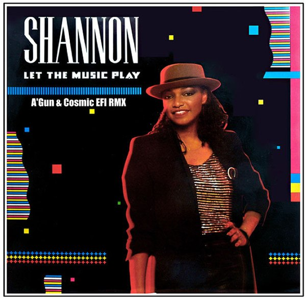 Shannon - Let the music play (Cosmic EFI and A'Gun RMX)
