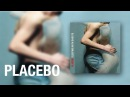 Placebo - English Summer Rain