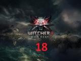 Ведьмак 3 Дикая охота - Часть 18: Тайнственная ведьма.