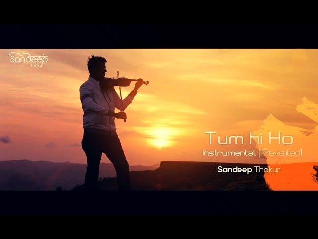 TUM HI HO   Aashiqui 2   Instrumental (REVISITED) Sandeep Thakur, Studio Unplugged, Vashisth Trivedi