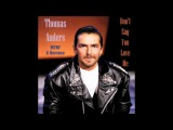 Thomas Anders - Don't Say You Love Me MTRF X Version