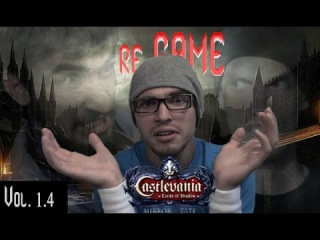 Re-GAME. Загагулина Дракулы [Castlevania: Lords of Shadow — Mirror of Fate]. Vol. 1.4