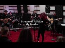 Stream of Passion - My leader (Live acoustic version)