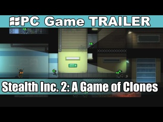 Stealth Inc. 2: A Game of Clones Trailer - Debut [PC-HD]