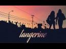 Мандарин / Tangerine 2015 Red Band Trailer