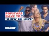 Pop Stars Rave To Sam Feldt - Show Me Love