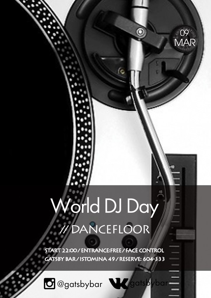 Афиша Хабаровск 09.03 - World DJ Day / GATSBY