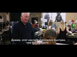 Звёздные войны: Пробуждение силы - Star Wars: Episode VII - The Force Awakens (Русское видео о съемках с субтитрами 2015)