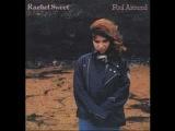 Rachel Sweet - It's so different here