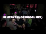 NEW TRACK  DJ LUTIQUE, DJ MANIAK  - IN HEAVEN  PLAYED BY DJ TOMMY LEE &amp DJ H'ANNA IN HEAVEN CLUB