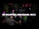 NEW TRACK  DJ LUTIQUE, DJ MANIAK  - IN HEAVEN  PLAYED BY DJ TOMMY LEE &amp DJ H'ANNA IN HEAVEN CLUB