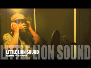 RANKING JOE Dubplate Little Lion Sound Cuss Cuss Riddim Dub